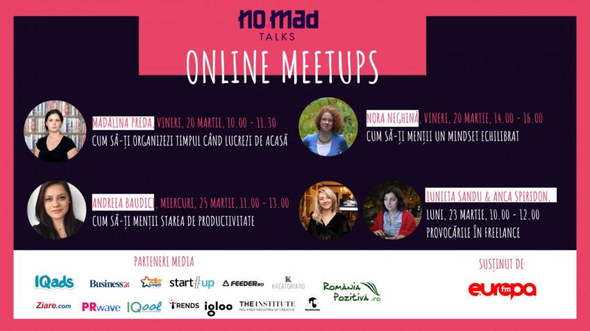NO.MAD Talks lansează Online Meetups, întâlniri online pentru a sprijini comunitatea de freelanceri