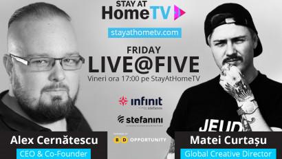 Infinit Agency (Stefanini Infinit) lanseaza pe www.stayathometv.com live show-ul - FridayLive@Five, alaturi de Business Days
