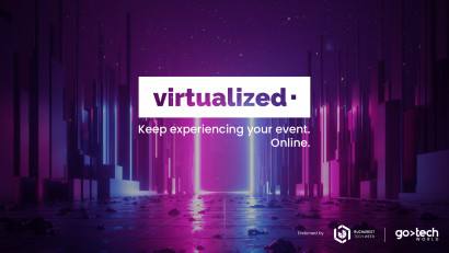 Organizatorii Bucharest Tech Week și GoTech World lansează Virtualized, concept de evenimente online, în contextul crizei generate de COVID-19