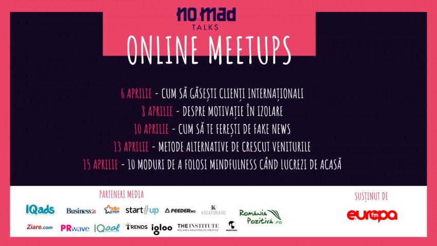 Peste 200 de participanți la NO.MAD Talks Online Meetups, întâlnirile online care sprijină comunitatea de freelanceri
