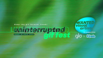 Marea provocare digitală pentru creatorii din România. Maeștrii gif-urilor sunt așteptați la Uninterrupted GIF Festival by glo