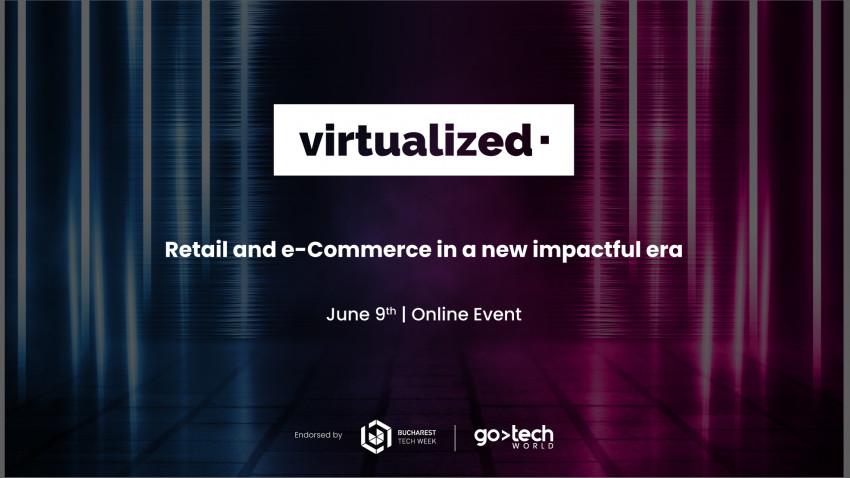 Virtualized, seria de expo-conferințe online care a câștigat deja încrederea publicului de business din România anunță următorul eveniment