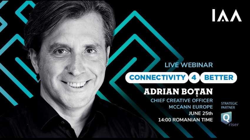 Breaking News: ADRIAN BOȚAN, Chief Creative Officer Europe - McCann Worldgroup vine la IAA Live Webinars