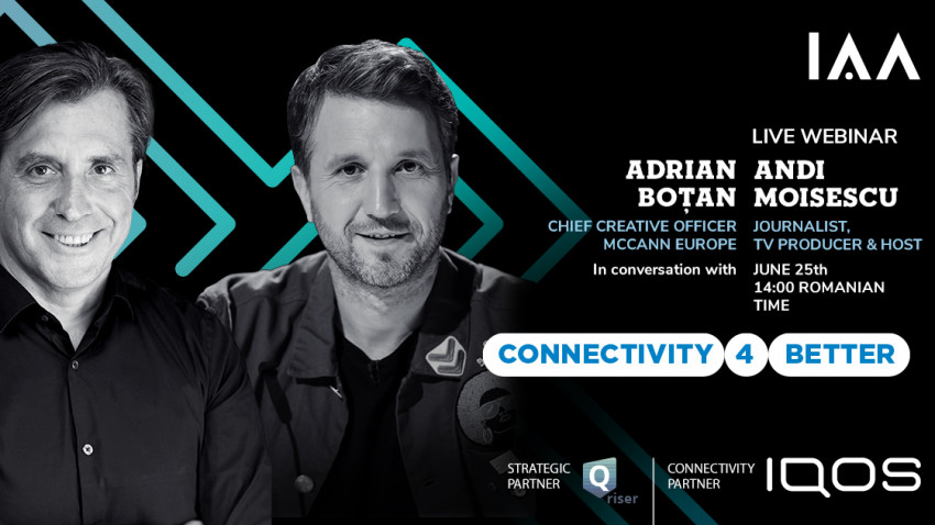 IAA x IQOS ne invită la webinarul live Connectivity 4 Better cu Adrian Boțan,moderat de Andi Moisescu
