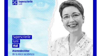 Superscrierile lunii mai - selecție de Alice Iacobescu