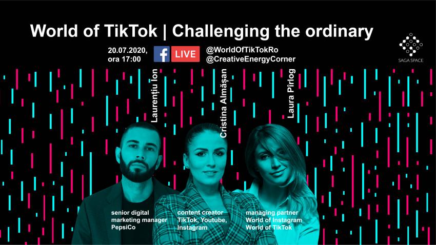 TikTok: Challenging the ordinary - Powered by World of TikTok