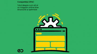 Competiția GPeC - unicul instrument din România dedicat optimizării magazinelor online pentru a vinde mai mult