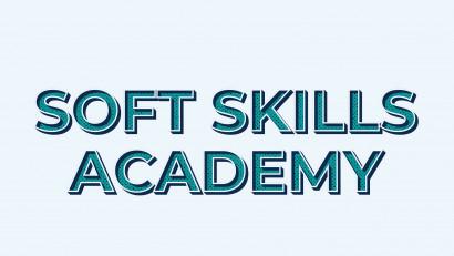 Am dat startul înscrierilor pentru evenimentul Soft Skills Academy