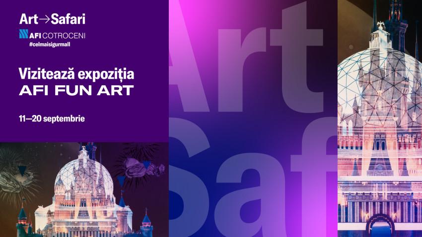 Expoziție unică în cel mai mare mall din București - Satelitul ART SAFARI deschis vizitatorilor la AFI Cotroceni