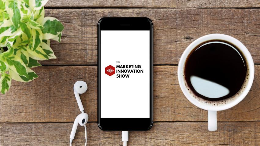 The Marketing Innovation Show - cel mai nou Podcast Digital Marketing