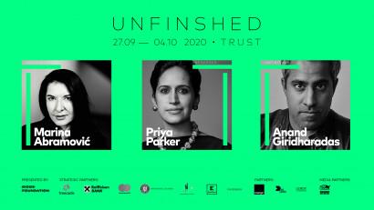 Începe UNFINISHED 2020.Peste 60 de speakeri, din 21 de țări din întreaga lume, în conversații, performance-uri și workshopuri despre încredere