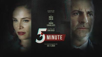 """""""5 Minute"""", în regia lui Dan Chișu, lansat oficial în 20 noiembrie"""