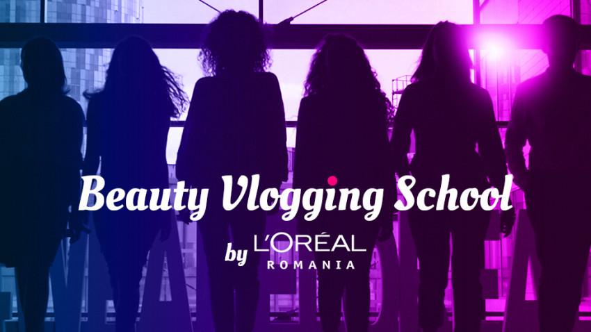 A început o nouă ediție a Școlii de Beauty Vlogging,proiect educațional lansat de L'Oréal România pentru sprijinirea vloggerilor pasionați de beauty