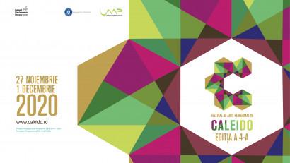 CALEIDO - festival multicultural de arte performative: 20 de spectacole, online, 27 noiembrie - 1 decembrie