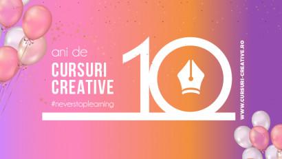 Agenția de training Cursuri Creative aniversează 10 ani de activitate
