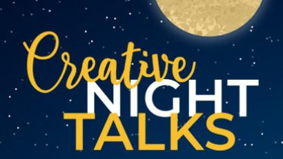 Programul Creative Night Talk în luna octombrie