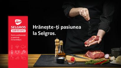 Selgros România și SCHLOSSER&Friends comunică cu pasiune și chef(i)