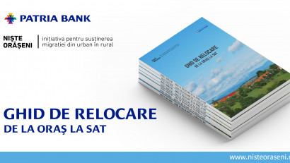 Patria Bank și Niște Orășeni lansează Ghidul de Relocare din Urban în Rural
