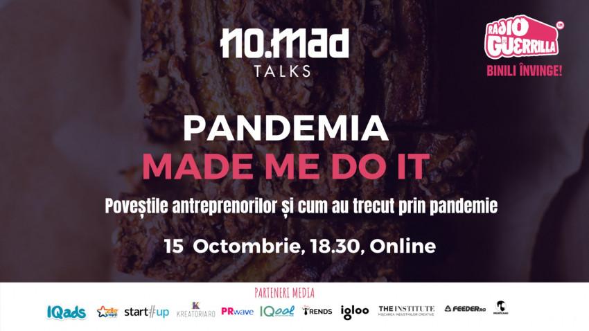 Pandemia Made Me Do It 2.0 – povești de la antreprenorii români care și-au continuat business-urile când lumea s-a oprit