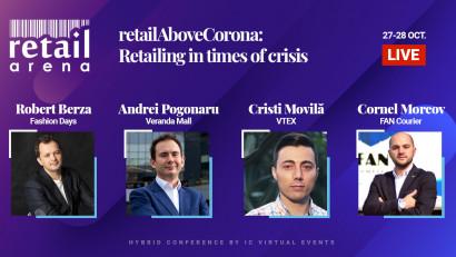 retailArena revine cu cea de-a opta ediție, într-un format hybrid:RetailAboveCorona - Retailing in times of crisis, pe 27 și 28 octombrie