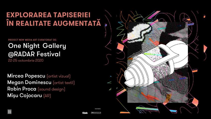 Tradiția se întâlnește cu digitalul în Tapiserie în realitate augmentată – un proiect One Night Gallery