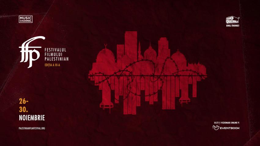 Începe a treia ediția a Festivalului Filmului Palestinian