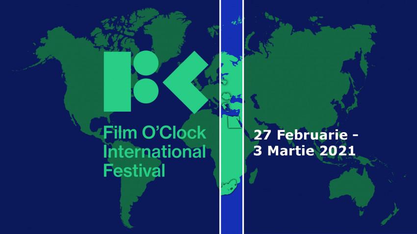 Festivalul Internațional Film O'clock, un concept inovator cu prima ediție între 27 februarie – 3 martie 2021
