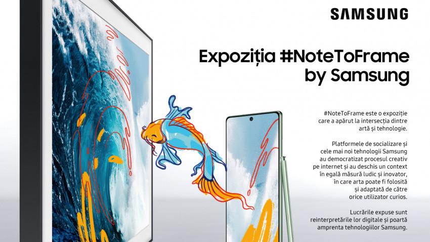 Samsung și Muzeul de Artă Recentă lansează expoziția #NoteToFrame