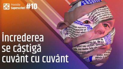 Premiile Superscrieri #10: Încrederea se câștigă cuvânt cu cuvânt.Au început înscrierile pentru premiile ediției #10
