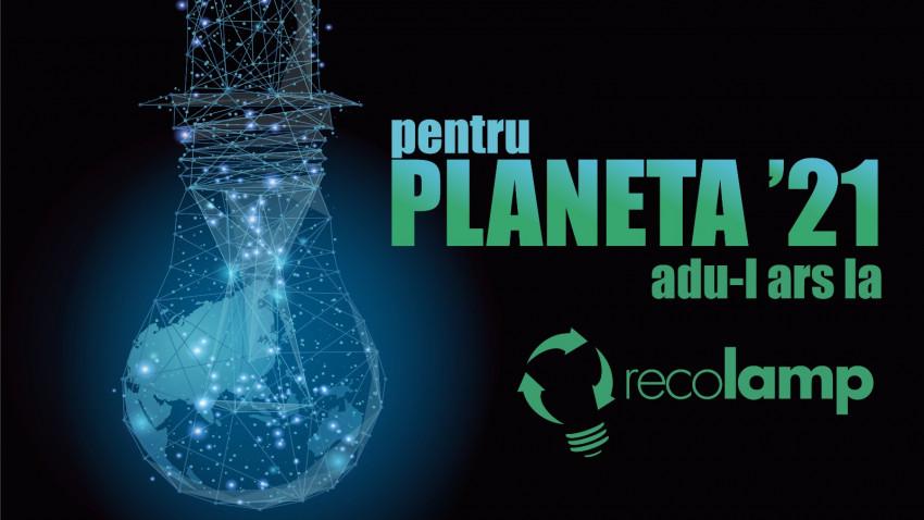 Recolamp și Bebe Cotimanis, mesaj de impact prin campania Planeta 21 – mai multă responsabilitate pentru mediu, dublată de puterea faptelor bune