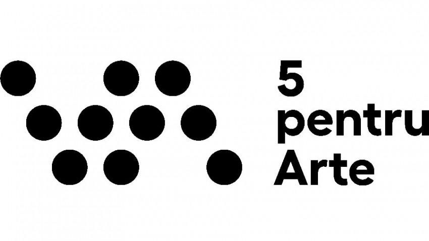 Se lansează 5 pentru arte: 1 platformă online, 5 concepte expoziționale