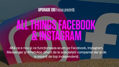 UPGRADE 100 ți-a pregătit 6 ore intensive, în 18 februarie începând de la ora 8:30 AM: exclusiv despre produsele din ecosistemul Facebook