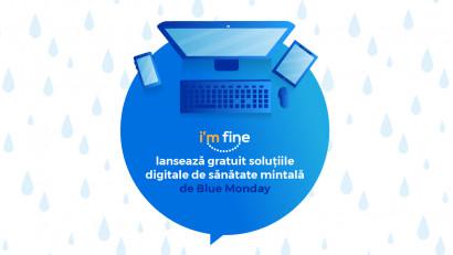 I'm Fine lansează gratuit soluțiile digitale de sănătate mintală de Blue Monday, cea mai tristă zi din an