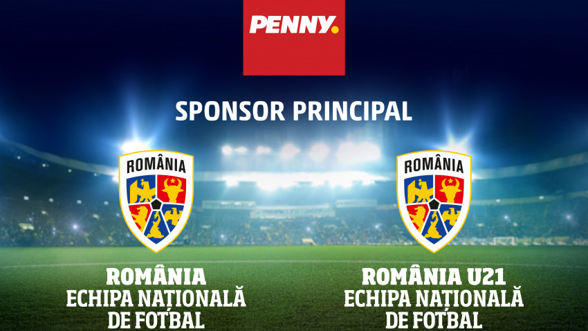 Noul sponsor principal al echipei naționale și al României Under 21 este PENNY