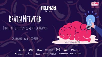 Conexiuni utile pentru minte și business la Brain Network, noul eveniment online dezvoltat de NO.MAD Talks