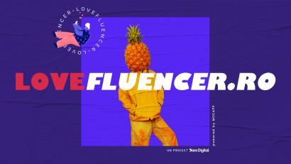 Dare Digital și MOCAPP prezintă: LoveFluencer.ro.O poveste de dragoste între brand-uri și influenceri