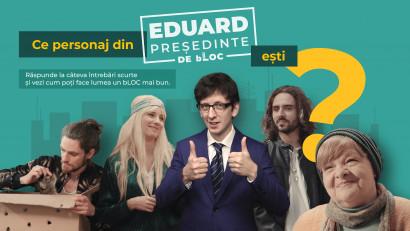 Provocarea lui Eduard, președinte de bloc:Tu cum poți face lumea un loc mai bun?
