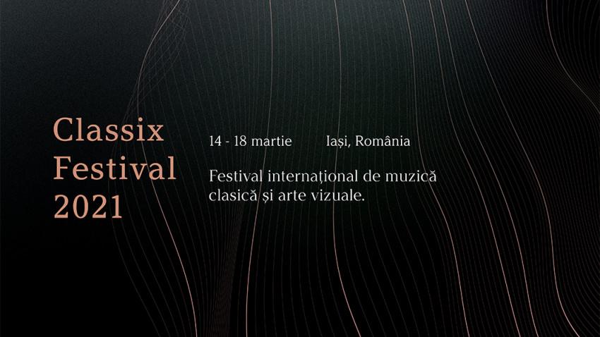 Programul Classix Festival 2021: concerte în locații inedite din Iași