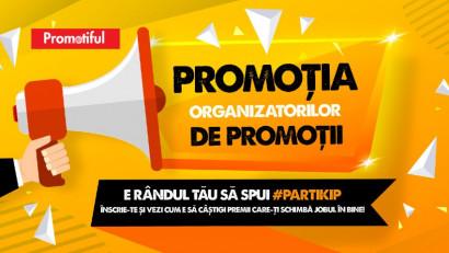 Câştigă un masterclass de organizare a promoţiilor cu PROMOTIFUL