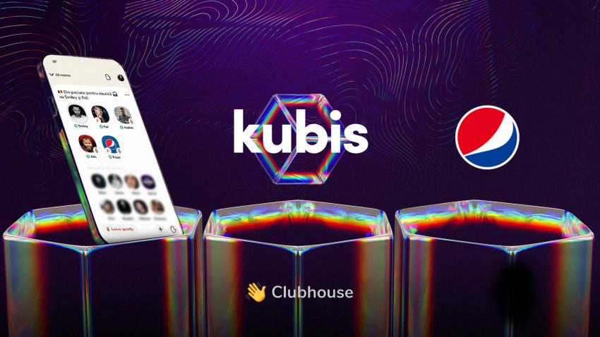 KUBIS și Pepsi fură startul comunicării creative de brand în noua platformă exclusivă, Clubhouse