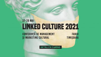 Linked Culture 2021, manifestul cultural timișorean pentru reconstrucția atitudinii orașului față de cel mai important moment al istoriei recente: TM 2023