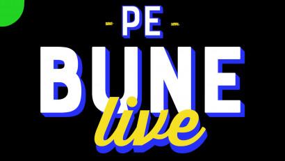 Pe Bune Live: Cum am continuat