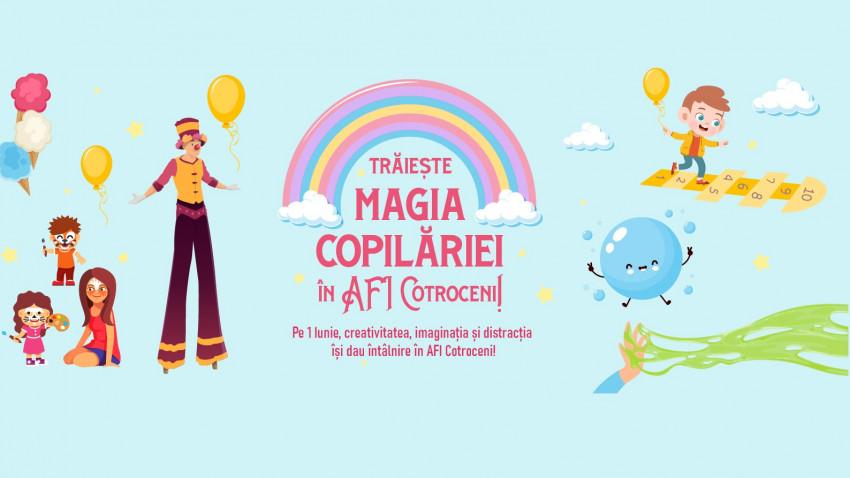 De 1 Iunie trăiește magia copilăriei la AFI Cotroceni