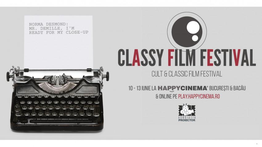 Acces gratuit la filme clasice și evenimenteîn cadrul CLASSY FILM FESTIVAL