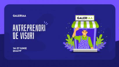 IAA YP lansează GalerIAA Antreprenorilor de visuri