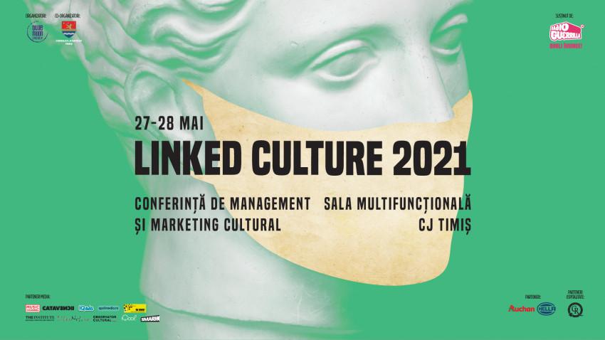 La Timișoara se radiografiază din nou lumea culturală și artistică.Joi începe conferința Linked Culture 2021