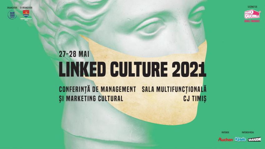 Linked Culture 2021 primește sprijin instituțional vital pentru buna desfășurare a ediției a V-a