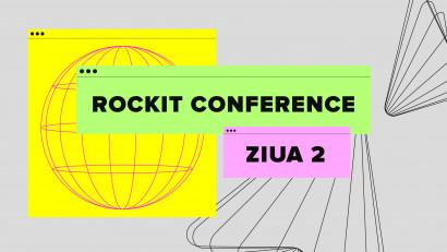 """Prima zi de Rockit Conference a """"dat foială"""" cu cei mai tari speakeri intergalactici"""