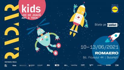 RADAR Kids 2021, loc de joacă art & tech special creat pentru cei mici