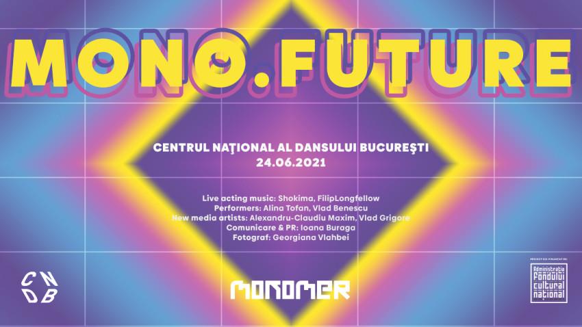 MONO.future // MONOMER: Future Prospects About Old Habits